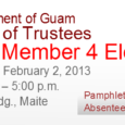 Click here to download the Voter Information Pamphlet. Pursuant to 2GAR §3413 the Government of Guam Retirement Fund announces that the Guam Election Commission will conduct an Interim Member Election […]
