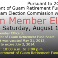 Date: Saturday, August 10, 2013 Time: 10:00 a.m. to 3:00 p.m. Location: Government of Guam Retirement Fund Building, Maite, Guam Pursuant to 2GAR §3413 the Government of Guam Retirement Fund […]