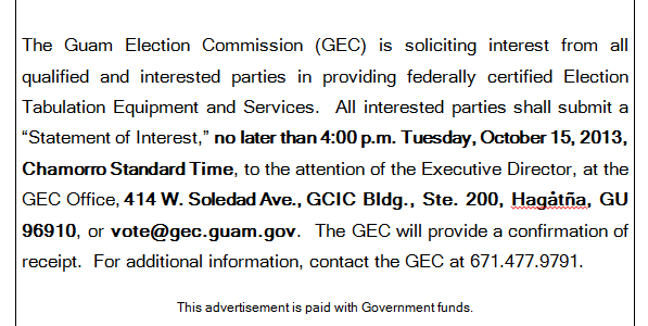 The Guam Election Commission (GEC) is soliciting interest from all qualified and interested parties in providing federally certified Election Tabulation Equipment and Services that meet the requirements of Guam law. […]