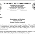 Notice of Public Hearing On the proposed Guam Administrative Rules and Regulations on Elections And the proposed Guam Election Manual The Guam Election Commission will conduct a public hearing on […]