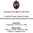 Invitation for Bid # GEC14-01: Central Count Voting System with Software and Professional Services Issue Date: Wednesday, February 19, 2014 Bid Due Date: 2:00 p.m., Friday, March 14, 2014 – Chamorro Standard Time […]