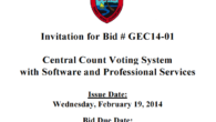 Invitation for Bid # GEC14-01: Central Count Voting System with Software and Professional Services Issue Date: Wednesday, February 19, 2014 Bid Due Date: 2:00 p.m., Friday, March 14, 2014 - Chamorro Standard Time […]