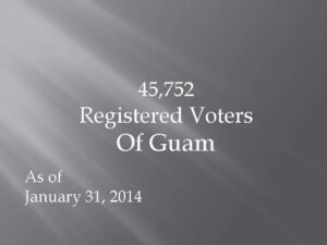 1.31.14 Registered Voters of Guam