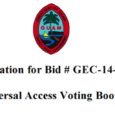 Invitation for Bid # GEC14-02: Universal Access Voting Booths Issue Date:Monday, June 23, 2014 Bid Due Date:2:00 p.m., Friday,July 11, 2014 –Chamorro Standard Time Place of Submission: Guam Election […]