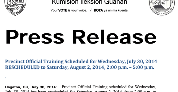 Precinct Official Training Scheduled for Wednesday, July 30, 2014 is RESCHEDULED to Saturday, August 2, 2014, 2:00 p.m. – 5:00 p.m. Hagatna, GU, July 30, 2014: Precinct Official Training scheduled […]