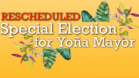 Special Election Rescheduled The Special Election for Yoña Mayor has been rescheduled and is to be held on Saturday, April 18, 2020 from 7:00 a.m. to 8:00 p.m. at M.U. […]